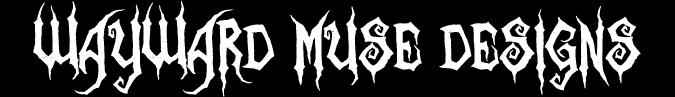 Wayward Muse Designs